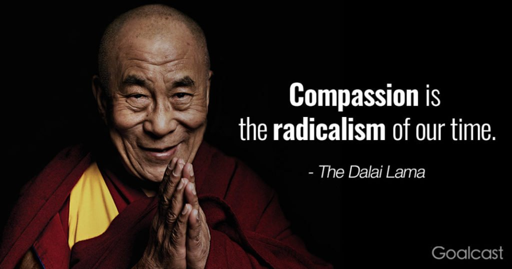 "Image of the Dalai Lama with the quote ""Compassion is the radicalism of our time"""